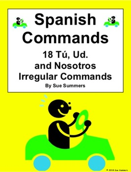Spanish Commands Chart - 18 Yo, Ud., and Nosotros Irregular Verbs Commands