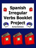Spanish Irregular Verbs PowerPoint Booklet Project