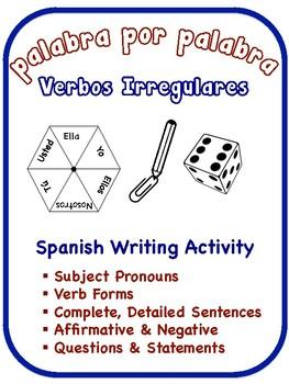 Spanish Irregular Verbs Writing Activities (6 Versions)