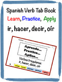 Spanish Irregular Verbs (ir, hacer, decir, oír) Tab Book