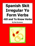 Spanish Irregular Yo Verbs Skit / Role Play / Oral Activity
