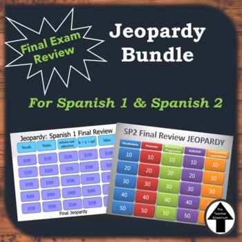 Spanish Jeopardy Final Exam Review Game Bundle Realidades Spanish 1 + 2