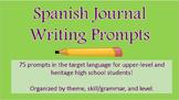 Spanish Journal Writing Prompts (High School)