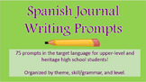 Spanish Journal Writing Prompts (High School)