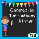 Kindergarten Math Centers - Spanish