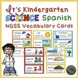 Spanish Kindergarten  NGSS Vocabulary for Your Word Wall