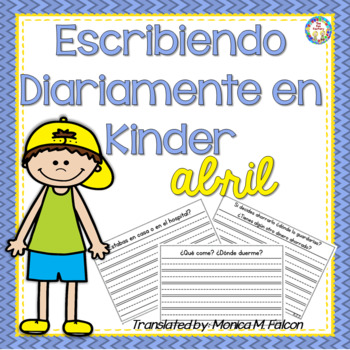 Spanish Kindergarten Writing for April, NO PREP, JUST PRINT!
