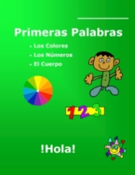 Spanish L1 First Words - Colors, Numbers, Body - Workbook