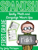 Spanish Language Arts and Math Morning Work *March Edition