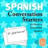 Spanish Language Conversation Starters ~ Novice- mid to Intermediate- low