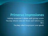 Spanish Language and Culture: Lesson 2, First Impressions