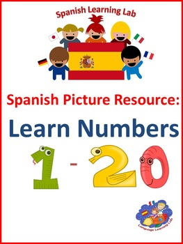 Spanish Picture Resource - Learn Numbers 1 - 20 in Spanish