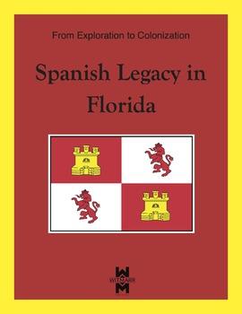 Spanish Legacy in Florida