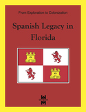 Spanish Legacy in Florida