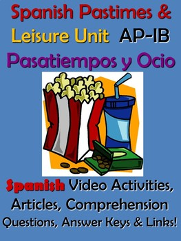 Spanish Leisure and Pastimes Unit - Ocio y Pasatiempos en Espana