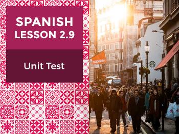 Spanish Lesson 2.9: Esta es mi Casa - Unit Test