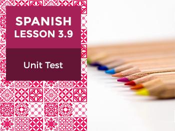 Spanish Lesson 3.9: Nuestra Escuela - Unit Test