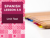 Spanish Lesson 3.9: Nuestra Escuela - Unit Test