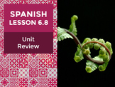 Spanish Lesson 6.8:  La Naturaleza - Unit Review