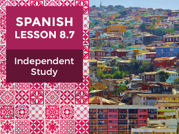 Spanish Lesson 8.7: Inmigración - Independent Study