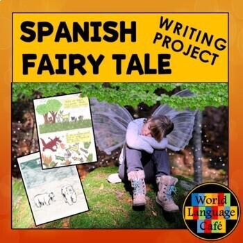 Spanish Verb Tenses, Grammar Review through Fairy Tale Writing