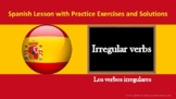 Spanish Lesson - Irregular verbs in the present tense (wit