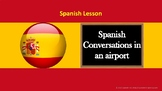 Spanish Lesson: Learn day-to-day conversations in airports