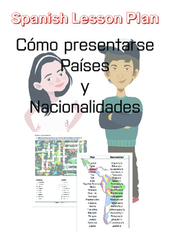 Spanish Lesson Plan: Introducing yourself| Countries|Nationalities
