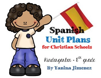 Spanish Lesson Plans for Christian Schools ~ EDITABLE