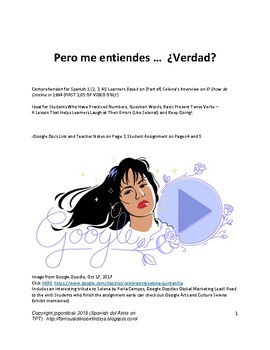 Spanish Lesson on Selena and Cristina (Numbers, Question Words, RISK TAKING!)