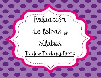 Spanish Letter and Letter Sounds Assessment Teacher Tracking Forms