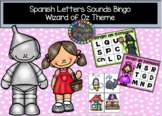 Spanish Letters Sounds Bingo (Wizard of Oz theme)