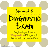 Spanish Level 3 Diagnostic Exam with Answer Key