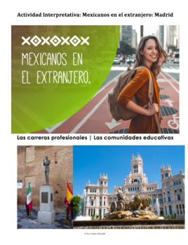 Spanish Listening Activity | Mexicanos en Madrid | Las carreras profesionales