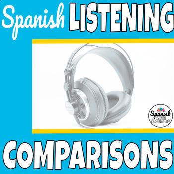 Spanish Listening Comprehension: Comparisons