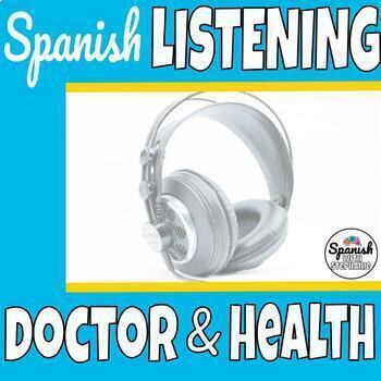 Spanish Listening Comprehension: Doctor and Health