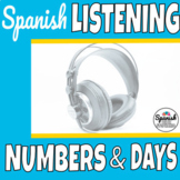 Spanish Listening Comprehension: Numbers and days