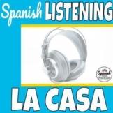 Spanish Listening Comprehension: La casa (the house)
