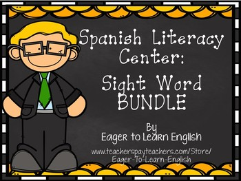 Spanish Literacy Center BUNDLE: High Frequency Word (Sight Word) Games