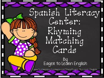 Spanish Literacy Center: Rhyming Matching Cards