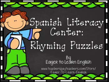 Spanish Literacy Center: Rhyming Puzzles {Multiple levels for differentiation!}