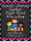Spanish Literacy Center: Sight Word 4-in-a-Row (Bingo)
