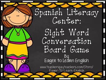 Spanish Literacy Center: Sight Word Conversation Board Game
