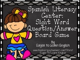 Spanish Literacy Center: Sight Word Question/Answer Board Game