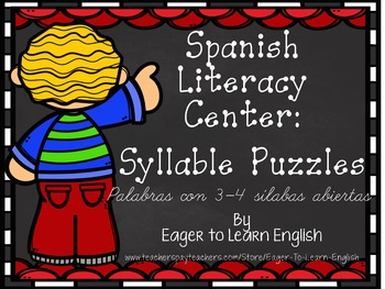 Spanish Literacy Center: Syllable Puzzles #2 {3-4 syllable