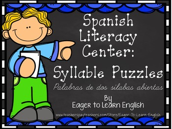 Spanish Literacy Center:Syllable Puzzles #1 {2 syllable wo