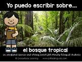 Spanish Literacy & Science Rain Forest Puedo escribir sobre el bosque tropical