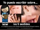 Spanish Literacy and Science - 5 Senses - Yo puedo escribir sobre los sentidos