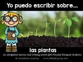 Spanish Literacy and Science – Plants – Yo puedo escribir sobre las plantas