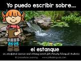 Spanish Literacy and Science - Pond - Yo puedo escribir sobre el estanque